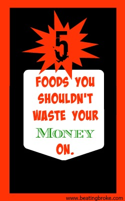 Foods Waste Money On