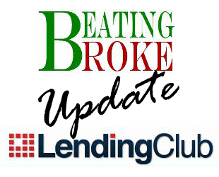 Beating Broke Lending Club Update
