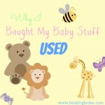 Why I Bought My Baby Stuff Used