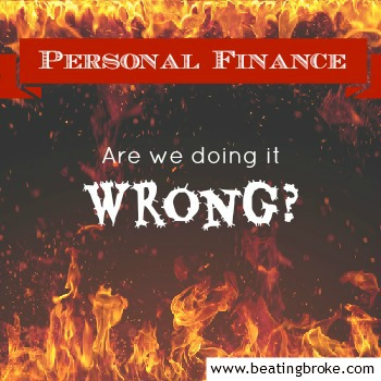 Doing Personal Finance Wrong