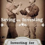 Saving vs Investing: Investing for Income