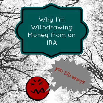 Withdrawing money from an IRA