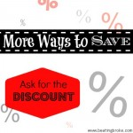 Looking for More Ways to Save?  Try Asking for Discounts
