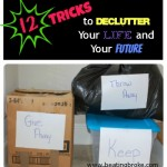 12 Tricks to Declutter Your Life and Your Future