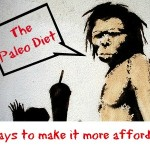 Think You Can't Afford the Paleo Diet?  Ways to Make It More Affordable