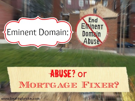 Eminent Domain Mortgage Fixer