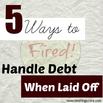 5 ways to handle debt when laid off