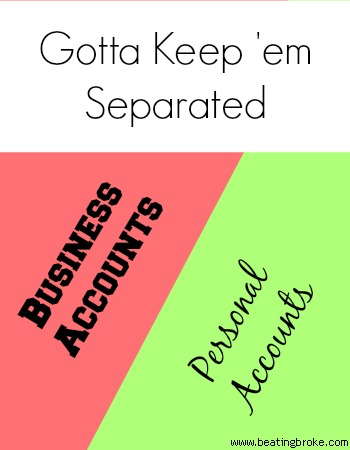 Keep your business accounts separate