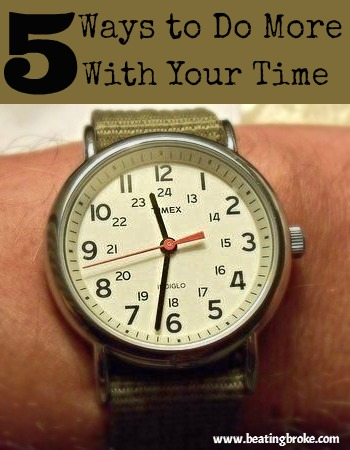 Do More With Your Time