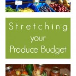 Stretching Your Produce Budget Further