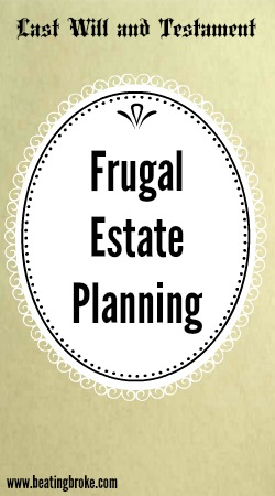 Frugal Estate Planning