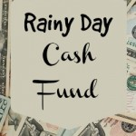 Do You Have a Rainy Day Cash Fund?