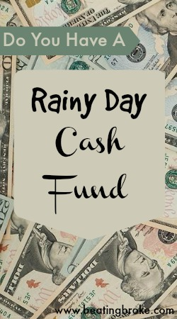Rainy Day Cash Fund