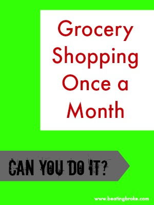 Grocery Shopping once a month