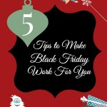 5 Tips to Make Black Friday Shopping Work for You