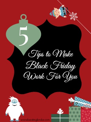 Make Black Friday shopping Work For You