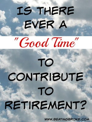 Good Time to Contribute to Retirement