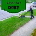 Do Your Kids Do Chores?