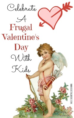 Frugal Valentine's Day with Kids