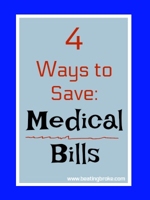 4 ways to save on medical bills