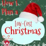 How I Plan to Have a Low-Cost Christmas