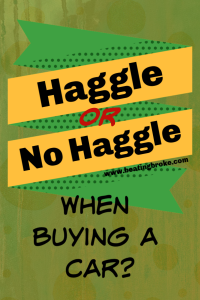 Haggle or no Haggle when buying a car?