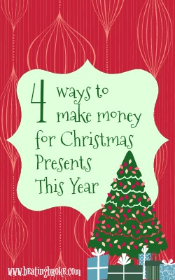 4 ways to make money for christmas this year