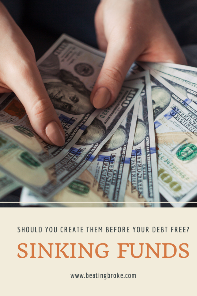 Should You Create Sinking Funds Before You're Debt Free?