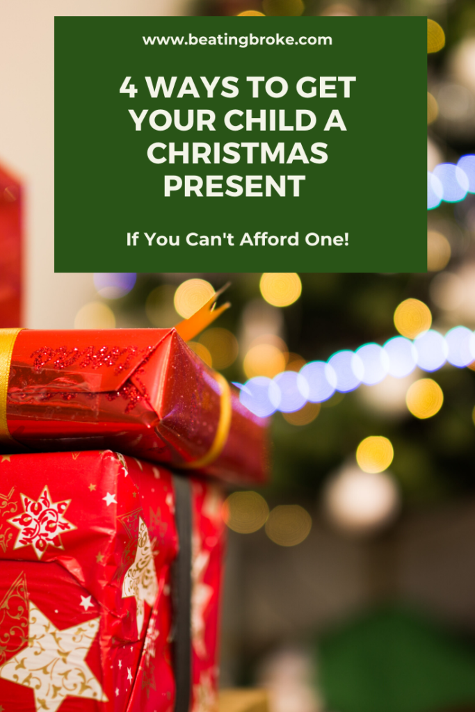 4 Ways to Get Your Child a Christmas Present If You Can't Afford to Buy One