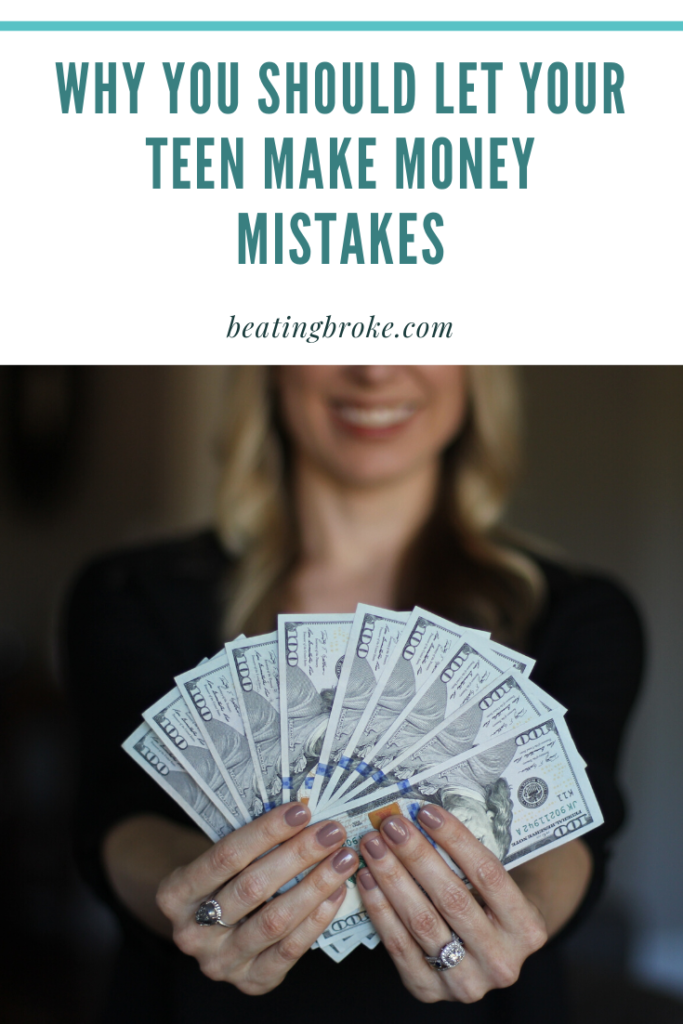 Why You Should Let Your Teen Make Money Mistakes