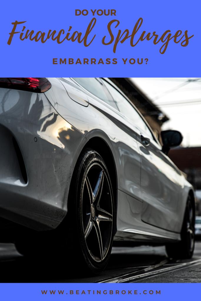 Do Your Financial Splurges Embarrass You?