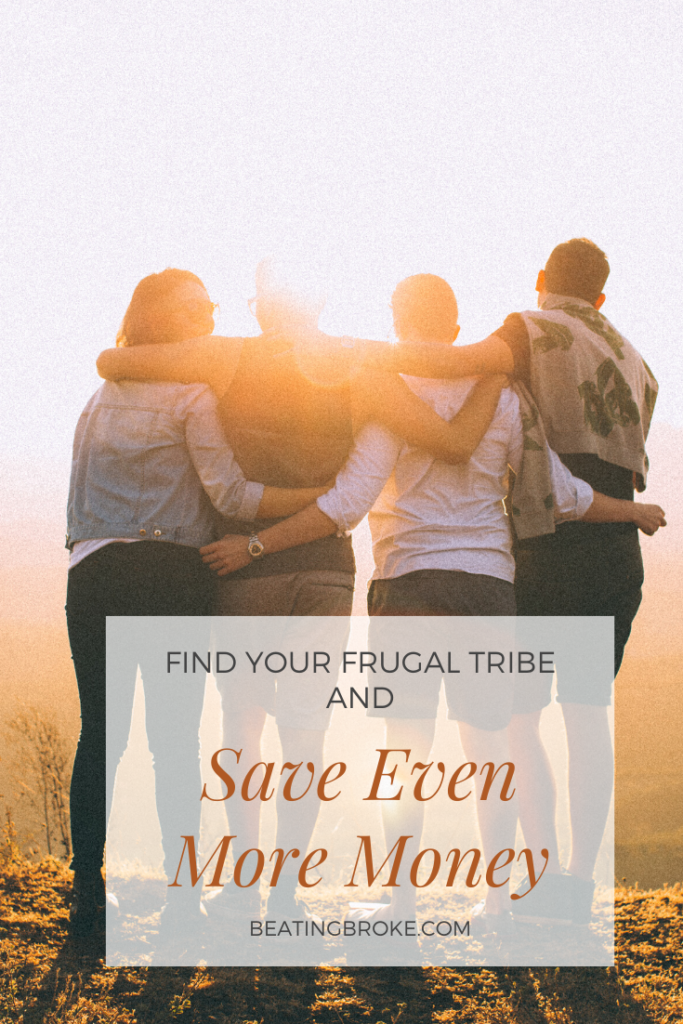 Find Your Frugal Tribe and Save Even More Money