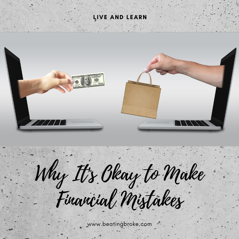 Why It's Okay to Make Financial Mistakes