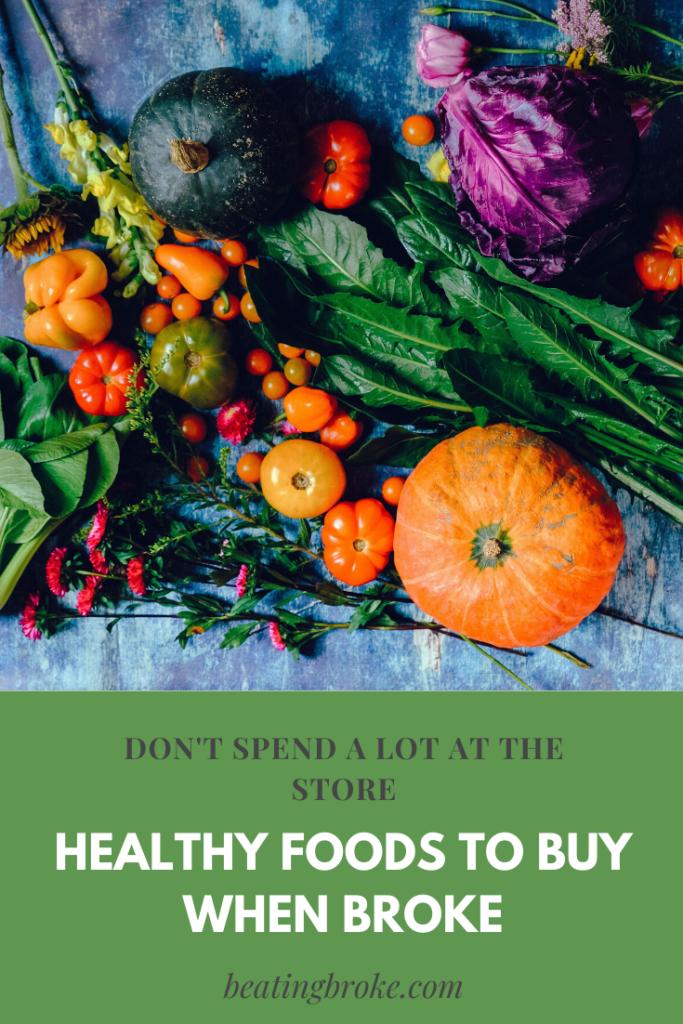 Healthy Foods to Buy When Broke