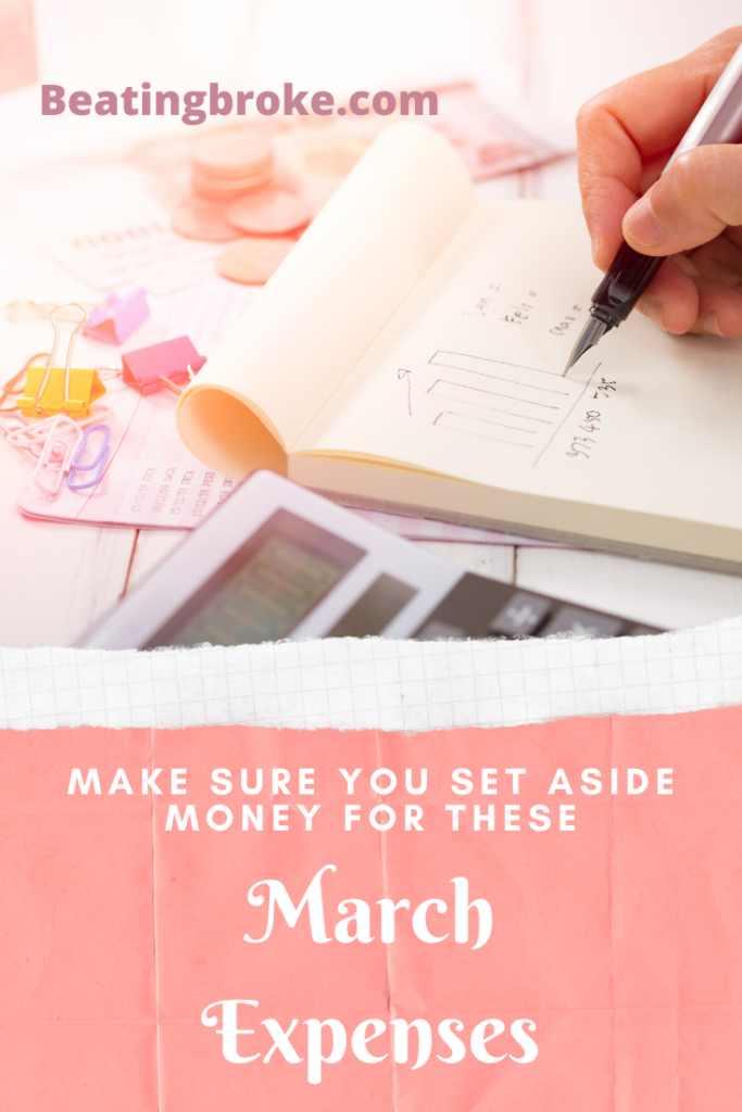 Make Sure You Set Aside Money for These March Expenses