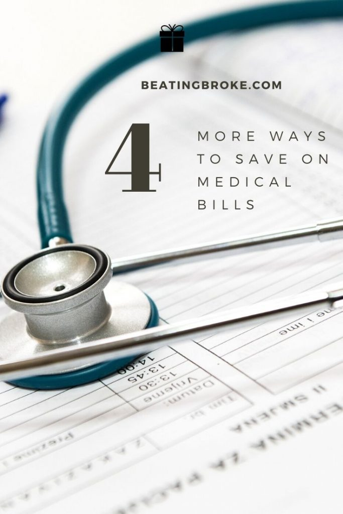 4 More Ways to Save on Medical Bills