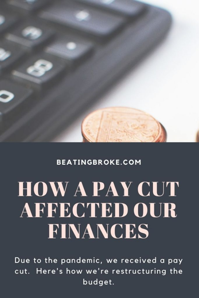 How a Pay Cut Has Affected Our Finances
