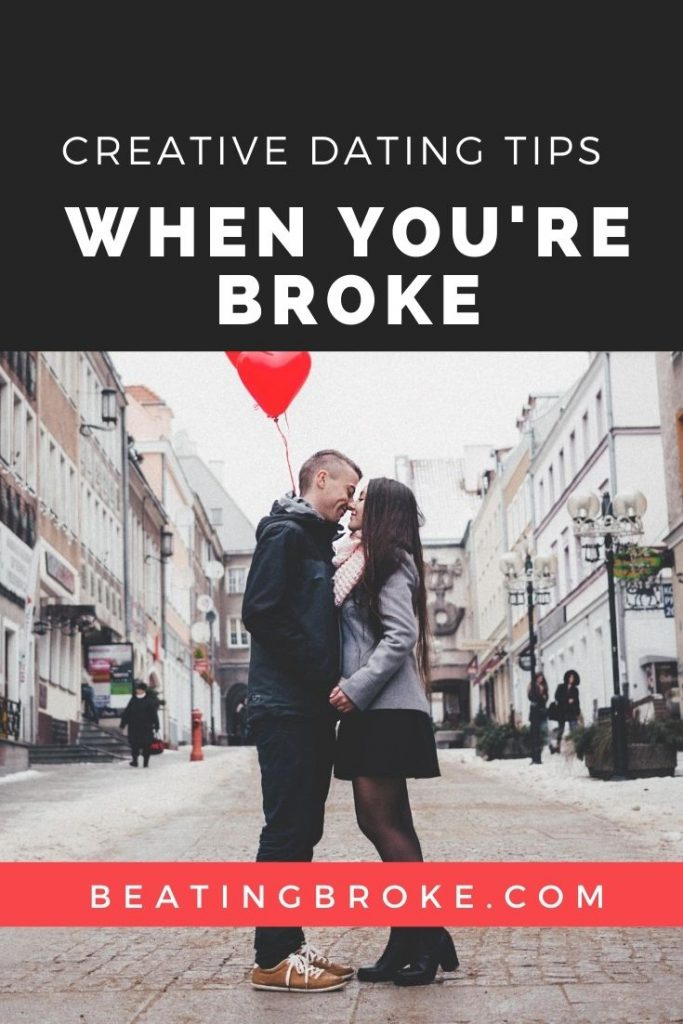 Creative Dating Tips When Broke