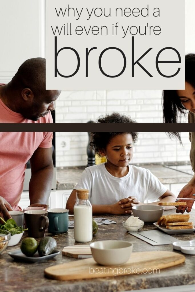 Why the Broke Need a Will